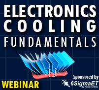 January 2021 Webinar on Electronics Cooling Fundamentals